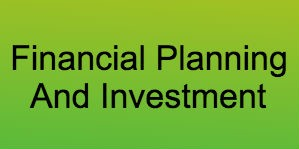 Financial Planning And Investment
